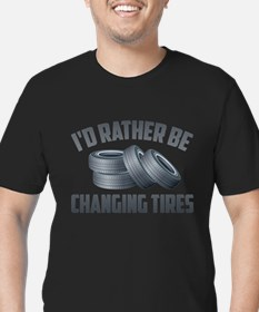 I'd Rather Be Changing Tires T