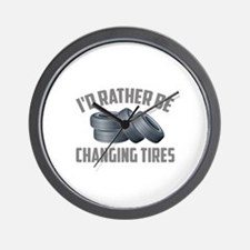 I'd Rather Be Changing Tires Wall Clock