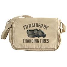 I'd Rather Be Changing Tires Messenger Bag