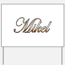 Gold Mikel Yard Sign