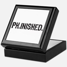 PhD finished, doctoral funny gift Keepsake Box