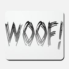 WOOF! Mousepad