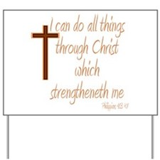 Philippians 4 13 Brown Cross Yard Sign