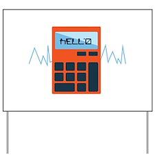 Hello Calculator Yard Sign