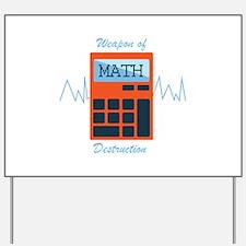 Weapon of Math Yard Sign