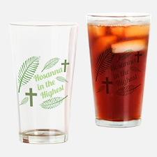 Hosanna In The Highest Drinking Glass