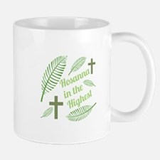 Hosanna In The Highest Mugs