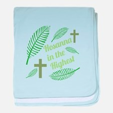 Hosanna In The Highest baby blanket