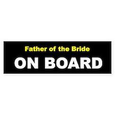 Father of the Bride On Board Bumper Bumper Sticker