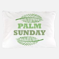 Palm Sunday Pillow Case