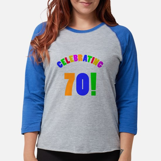 Rainbow 70th Birthday Party Long Sleeve T-Shirt