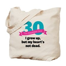 Breakfast Club 30th Tote Bag