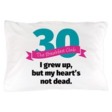 Breakfast Club 30th Pillow Case