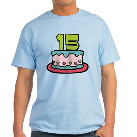 15 year old birthday cake light t shirt 15 year old for T shirts for 15 year olds