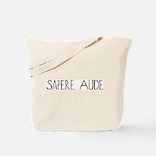 Sapere Aude Tote Bag