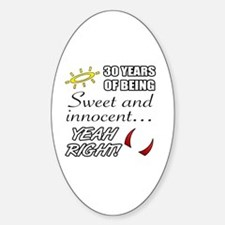Cute 30th Birthday Humor Decal