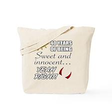 Cute 40th Birthday Humor Tote Bag
