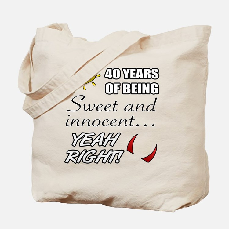 Cute 40th Birthday Humor Tote Bag