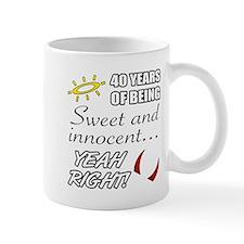 Cute 40th Birthday Humor Mugs