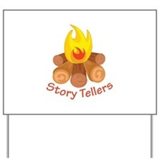 Story Tellers Yard Sign