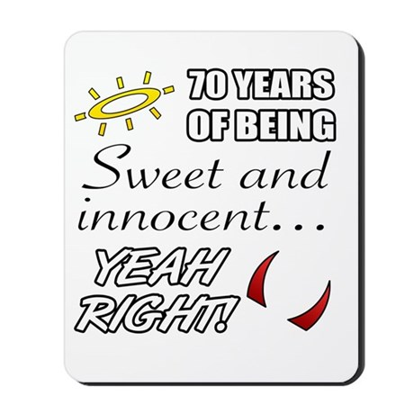 Cute 70th Birthday Humor Mousepad by listing-store-1519247