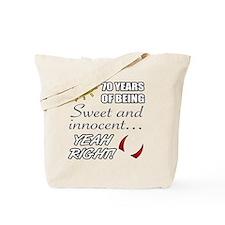 Cute 70th Birthday Humor Tote Bag