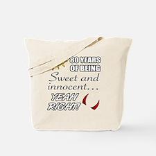 Cute 80th Birthday Humor Tote Bag