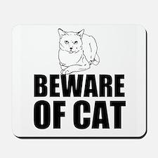 Beware of Cat Mousepad