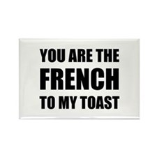French To My Toast Magnets