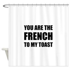 French To My Toast Shower Curtain
