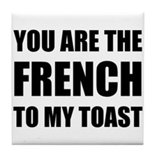 French To My Toast Tile Coaster