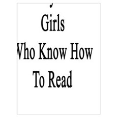 I Only Date Girls Who Know How To Read  Poster