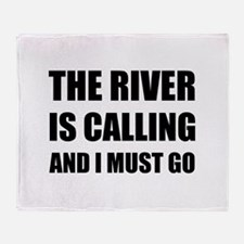 River Calling Must Go Throw Blanket
