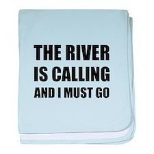 River Calling Must Go baby blanket