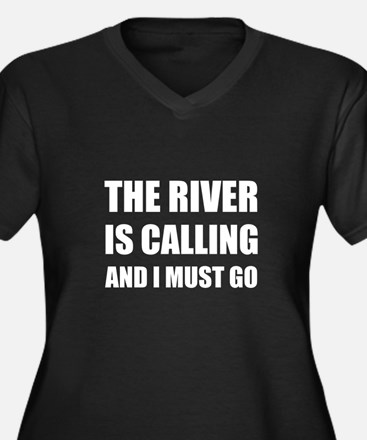River Calling Must Go Plus Size T-Shirt
