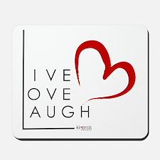 Live.Love.Laugh by KP Mousepad