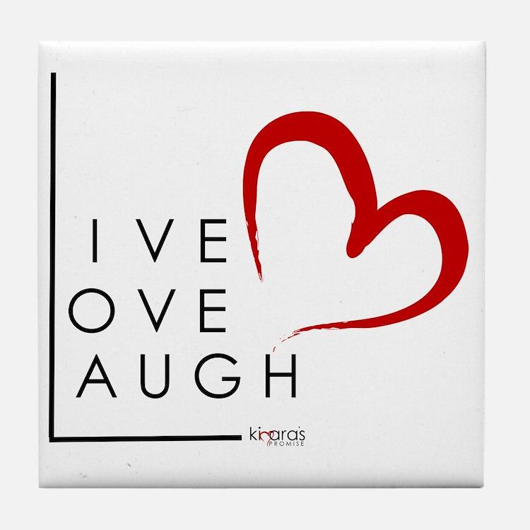 Live.Love.Laugh by KP Tile Coaster