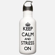 Keep Calm and Stress O Water Bottle