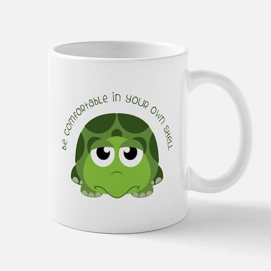 Be Comfortable Mugs
