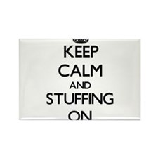 Keep Calm and Stuffing ON Magnets