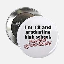 """I'm Eighteen 2.25"""" Button (10 pack)"""
