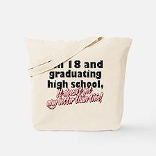 I'm Eighteen Tote Bag