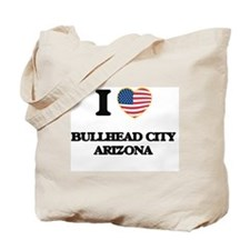 I love Bullhead City Arizona USA Design Tote Bag