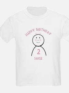Happy B-day Saige (2nd) T-Shirt