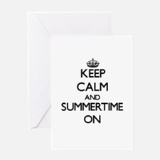 Keep Calm and Summertime ON Greeting Cards