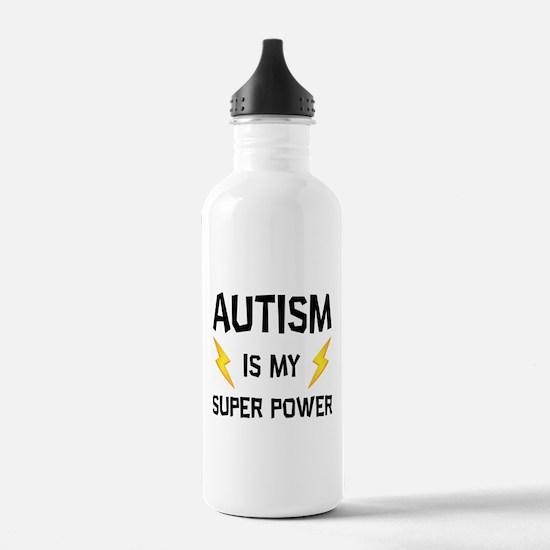 Autism Is My Super Power Water Bottle