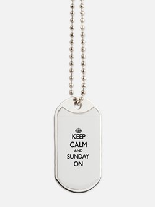Keep Calm and Sunday ON Dog Tags