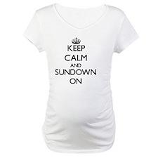 Keep Calm and Sundown ON Shirt