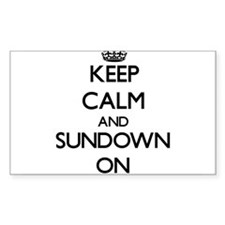 Keep Calm and Sundown ON Decal