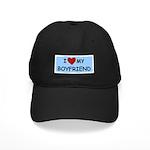 I LOVE MY BOYFRIEND Black Cap